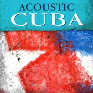 Acoustic Cuba